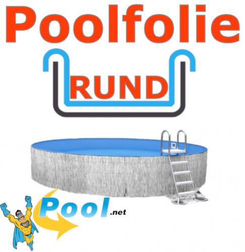 Poolfolie rund 5,00 x 1,50 m x 1,0 mm mit Einhängebiese